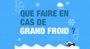 Grands froids Adopter les bons comportements